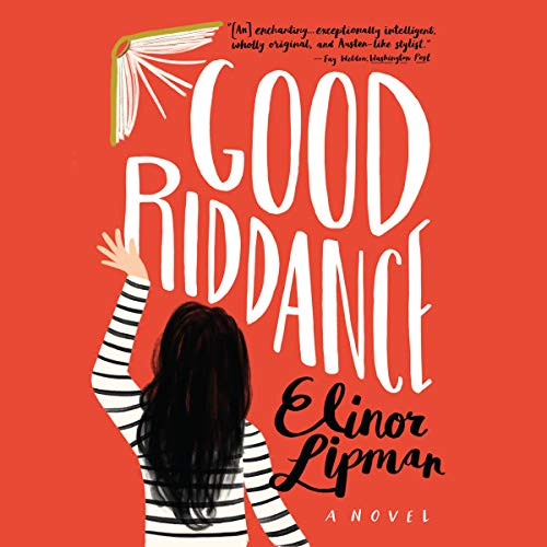 Good Riddance Audiobook By Elinor Lipman cover art