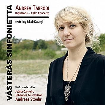 Andrea Tarrodi: Highlands - Cello Concerto