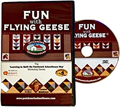 Quilting: Patchwork Schoolhouse teaches Fun with Flying Geese on DVD, Lesson 4 of 7