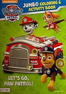 Nickelodeon Paw Patrol Jumbo Coloring & Activity Book ~ Let's Go, Paw Patrol!