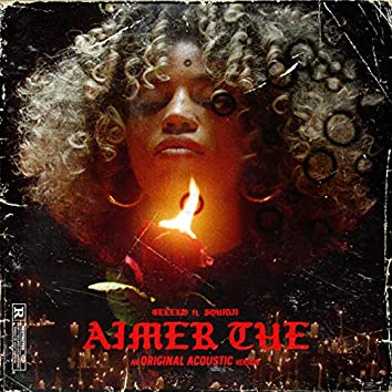 Aimer tue (Original Acoustic Version)