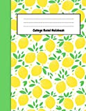 College Ruled Notebook: Cute Lemon Journal / Notepad, Gifts For Lemon Lovers, Perfect For School