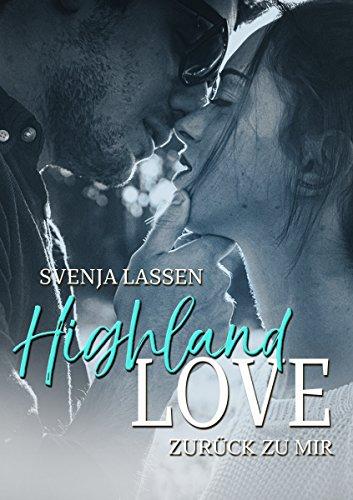 Highland Love - Zurück zu mir