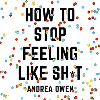 How to Stop Feeling Like Sh*t cover art