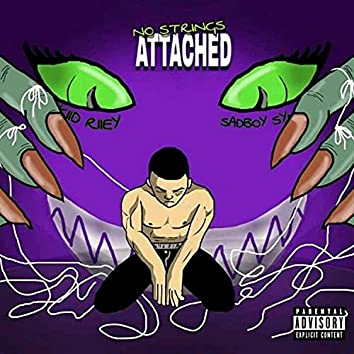 No Strings Attached (feat. Sadboy SynC)