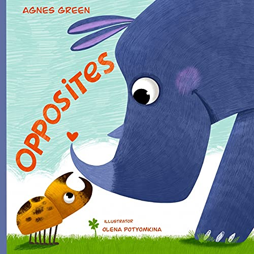 Opposites: The Little Book of Big Friends