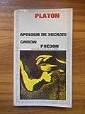 Apologie de Socrate criton phedron / Platon / Réf44488 - Garnier