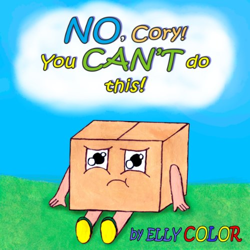 No, Cory! You Can't Do This! (a cute educational book) (English Edition)