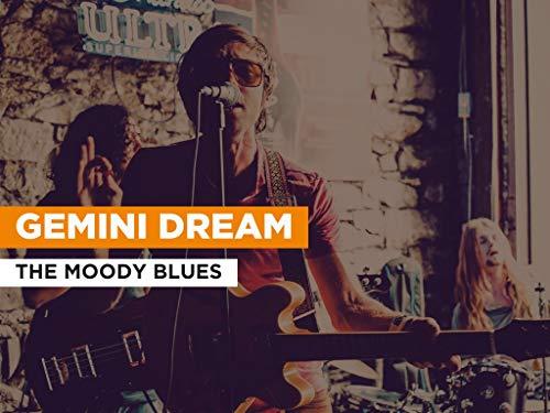 Gemini Dream al estilo de The Moody Blues