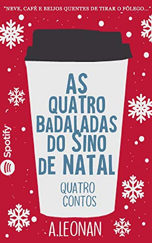 As Quatro Badaladas Do Sino de Natal: Quatro contos de Natal