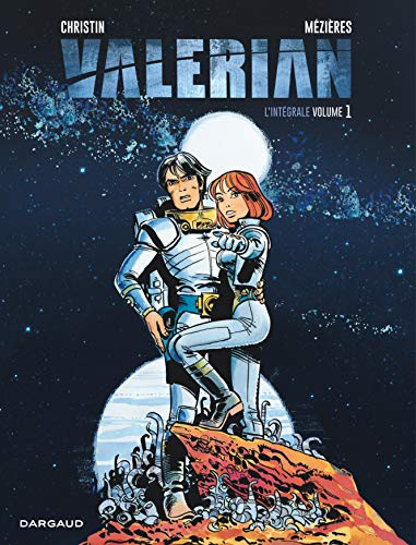 Valérian - Intégrales - Tome 1 - Valérian Intégrale - tome 1 (VALERIAN (INTEGRALE) (1)) (French Edition)