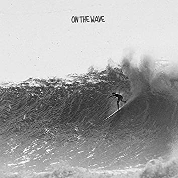 On the Wave