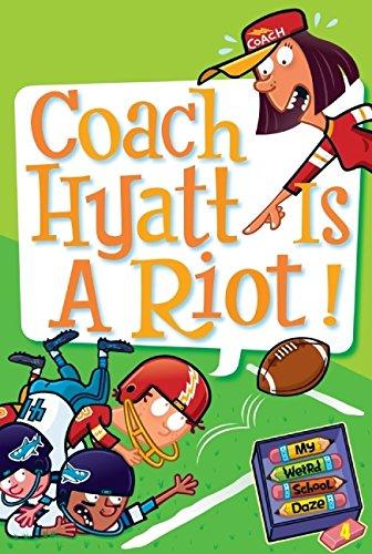 My Weird School Daze #4: Coach Hyatt Is a Riot!の詳細を見る