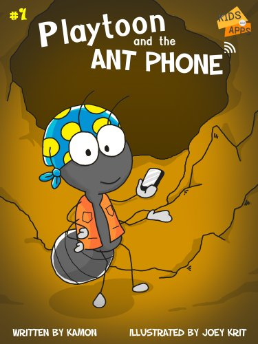 Playtoon and the AntPhone: Getting the balancing act with online gaming (KIDS and APPS Book 1)