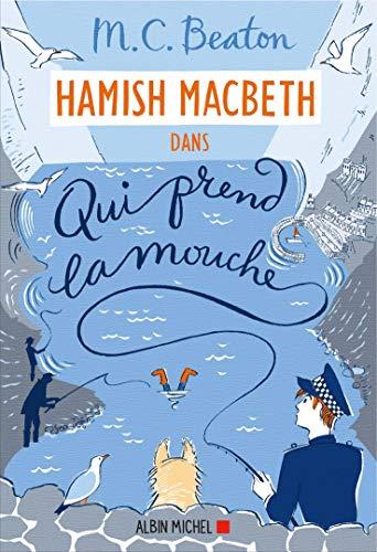 Hamish Macbeth 1 - Qui prend la mouche (A.M.BEA... [French] 2226435921 Book Cover