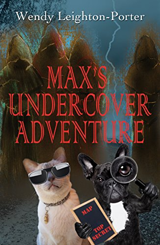Book: Max's Undercover Adventure (Shadows from the Past Book 12) by Wendy Leighton-Porter