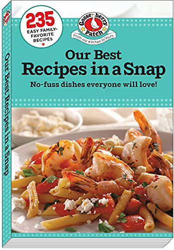Our Best Recipes in a Snap (Everyday Cookbook Collection)