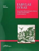 Fabulae Syrae: Graecorum Romanorumque Fabulae Ad Usum Discipulorum Latine Narratae (Lingua Latina)