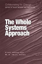 Collaborating for Change: The Whole Systems Approach