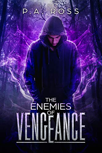 The Enemies of Vengeance: Vampire Formula Series Book 3 by [P.A. Ross]