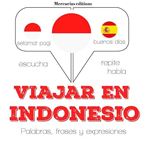 Viajar en indonesio     Escucha. Repite. Habla.              De :                                                                                                                                 J. M. Gardner                               Lu par :                                                                                                                                 Ana,                                                                                        Friska                      Durée : 1 h et 10 min     Pas de notations     Global 0,0