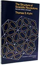The Structure of Scientific Revolutions 2nd edition by Kuhn, Thomas S. (1970) Paperback