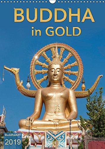 BUDDHA in GOLD (Wandkalender 2019 DIN A3 hoch): Buddha-Statuen aus Asien im Glanz des Goldes (Monatskalender, 14 Seiten ) (CALVENDO Glaube)