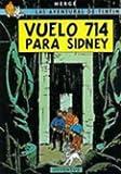 Las Aventuras de Tintin: Vuelo 714 Para Sidney by Herge(1997-09)