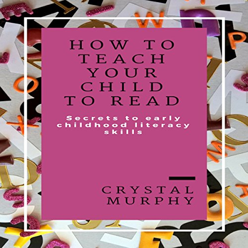 How to Teach Your Child to Read  cover art