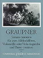 GRAUPNER C. - Sonata Canonica para 2 Flautas de Pico Alto, Violoncello (Viola de Gamba) y Piano (Bill)