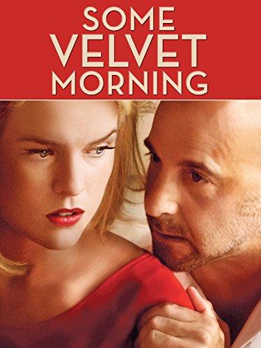 Some Velvet Morning
