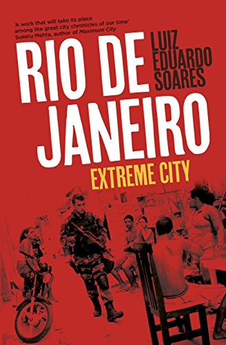 Rio de Janeiro: Extreme City (English Edition)