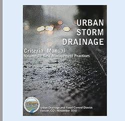 Urban Storm Drainage Criteria Manual; Volume 3, Stormwater Best Management Practices