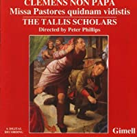 Clemens Non Papa;Missa Past