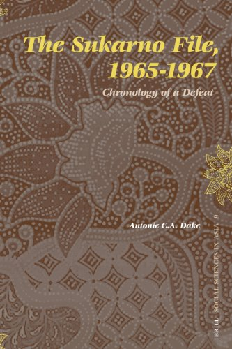 The Sukarno File, 1965-1967: Chronology of a Defeat (Social Sciences in Asia, Band 9)