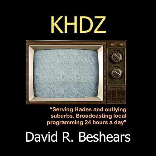 KHDZ Audiobook By David R. Beshears cover art