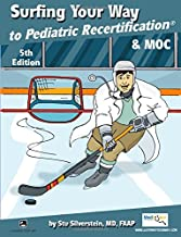 Surfing Your Way to Pediatric Recertification 5th Edition [2016]