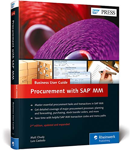 SAP Purchasing and Procurement with SAP MM (Materials Management): Business User Guide (2nd Edition)
