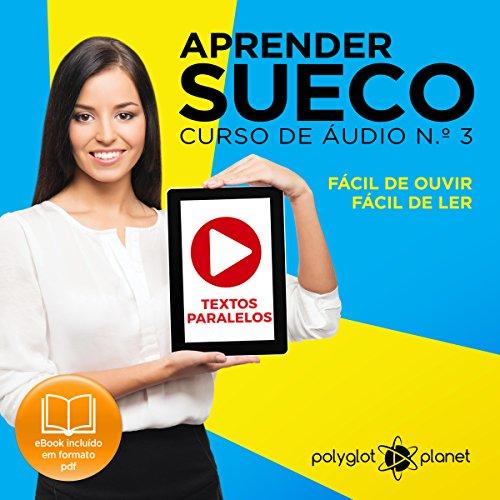 Aprender Sueco: Curso de Áudio de Sueco, No. 3 [Learn Swedish: Swedish Audio Course, Book 3] audiobook cover art