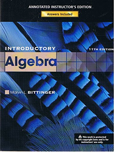Introductory Algebra, 11th Edition, Annotated Instructor's Edition with CD-ROM, Answers Included