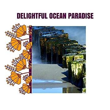 Delightful Ocean Paradise