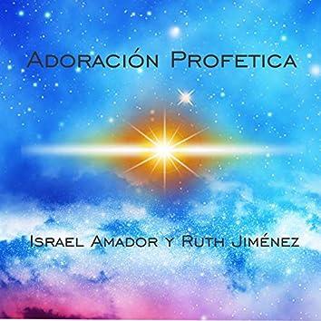 Adoración Profética