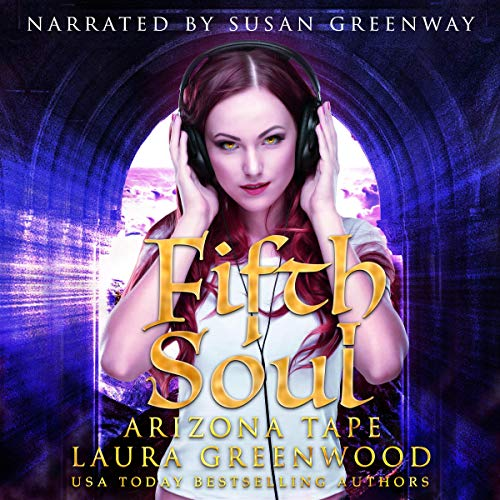 Fifth Soul Arizona Tape Laura Greenwood Susan Greenway Renegade Dragons Paranormal Romance Audiobook Audio