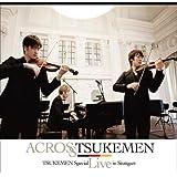 ACROSS  TSUKEMEN スペシャル・ライヴ・イン・シュトゥットガルト