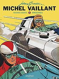 Michel Vaillant - Histoires courtes, tome 1 : Origines par Jean Graton