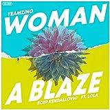 Woman a Blaze [Explicit]