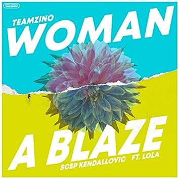 Woman a Blaze