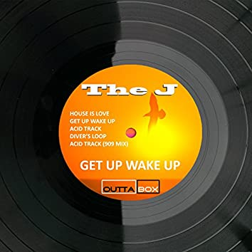 Get up Wake Up