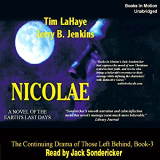 Nicolae     Left Behind Series, Book 3              By:                                                                                                                                 Tim LaHaye,                                                                                        Jerry Jenkins                               Narrated by:                                                                                                                                 Jack Sondericker                      Length: 11 hrs and 14 mins     1,024 ratings     Overall 4.7