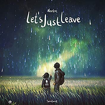 Let's Just Leave